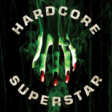 HARDCORE SUPERSTAR - Beg For It CD