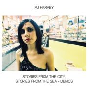 HARVEY PJ - Stories From the City, Stories From the Sea - Demos CD