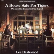 HAZLEWOOD LEE - A House Safe For Tigers OST CD