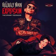 HILLBILLY MOON EXPLOSION - Sparky Sessions CD