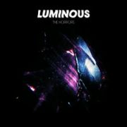 HORRORS - Luminous