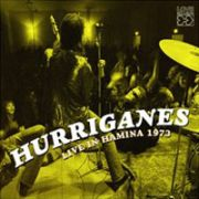 HURRIGANES - Live In Hamina 1973