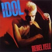 IDOL BILLY - Rebel Yell REMASTERED+5 BONUS TRACKS