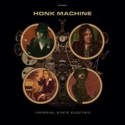 IMPERIAL STATE ELECTRIC - Honk Machine LP Psychout UUSI BLACK