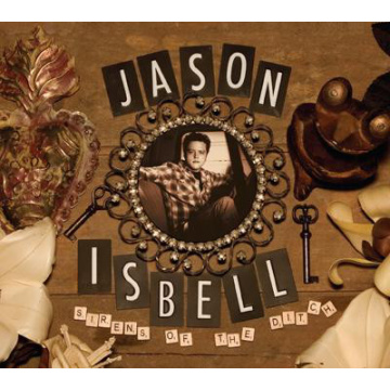 ISBELL JASON - Sirens of the Ditch LP New West Records UUSI M/M