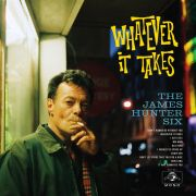 JAMES HUNTER SIX - Whatever It Takes CD