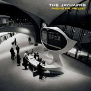 JAYHAWKS - Paging Mr. Proust CD
