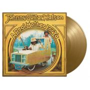 JOHNNY GUITAR WATSON - A Real Mother For Ya LP Music On Vinyl LTD numbered 1000 Gold