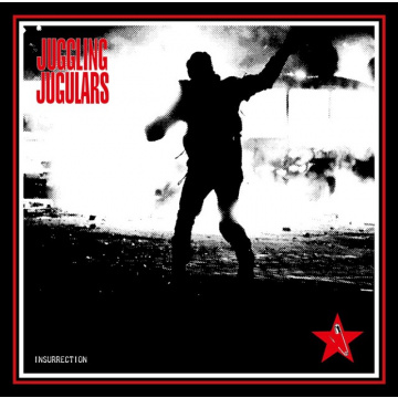 JUGGLING JUGULARS - Insurrection LP UUSI