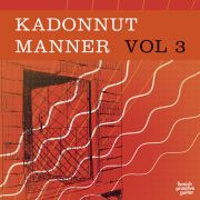 KADONNUT MANNER - Finnish Primitive Guitar VOL 3 LP