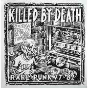 V/A - Killed By Death - Rare Punk 77-82 vol.1 LP UUSI Redrum