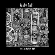 KUUDES TUNTI - Antologia 1981-1983 LP LTD 300 copies