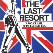 LAST RESORT - A way of life - skinhead anthems 2LP UUSI Let Them Eat Vinyl