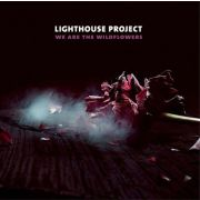 LIGHTHOUSE PROJECT - We are the wildflowers LP KHY UUSI