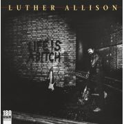 LUTHER ALLISON - Life Is A Bitch LP UUSI Ruf