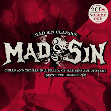 MAD SIN - Mad Sin Classics Volume One: Chills And Thrills In A Drama Of Mad Sins And Mystery / Distorted Dimensions 2CD