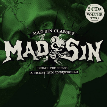 MAD SIN - Mad Sin Classics Volume Two: Break The Rules / A Ticket Into Underworld 2CD
