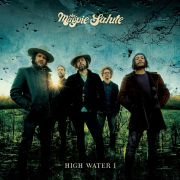 MAGPIE SALUTE - Higwater I CD
