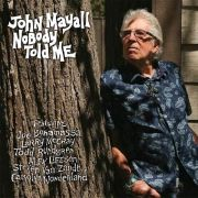 MAYALL JOHN - Nobody Told Me CD