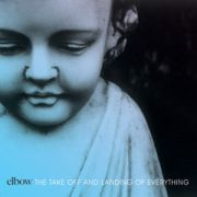 ELBOW - Take off and landing of everything LTD DIGI