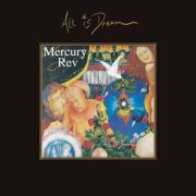 MERCURY REV - All is dream DELUXE EDITION 4CD