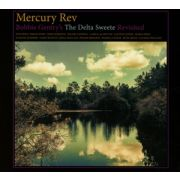 MERCURY REV - Bobby Gentry's the Delta Sweete Revisited CD