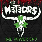 METEORS - The Power Of 3 CD