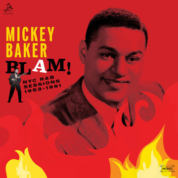 MICKEY BAKER - Blam! NYC R&B Sessions 1953-1961 LP UUSI Jerome Records
