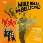 MIKE BELL & THE BELLTONES - Payback CD