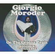 MORODER GIORGIO - On The Groove Train Volume 2: 1974 - 1985 2CD
