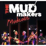 MUDMAKERS - Mudcake CD