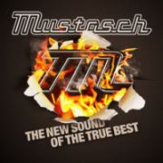 MUSTASCH - The New Sound Of The True Best CD