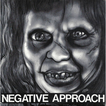 "NEGATIVE APPROACH - Negative Approach 7"" EP Touch And Go"