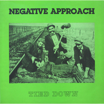 NEGATIVE APPROACH - Tied Down LP Touch And Go Records