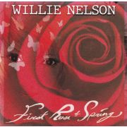 NELSON WILLIE - First Rose of Spring CD