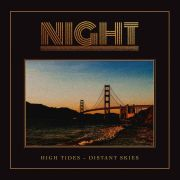 NIGHT - High Tides -Distant Skies LP UUSI Sign Records