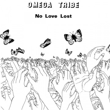 OMEGA TRIBE - No Love Lost LP UUSI Sealed Records