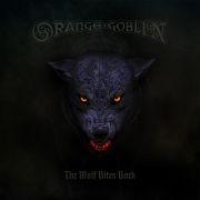 4d24eb3a40a58 ORANGE GOBLIN - The Wolf Bites Back CD