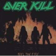 OVERKILL - Feel The Fire LP UUSI Megaforce