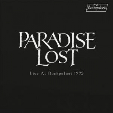 PARADISE LOST -  Live At Rockpalast 1995 1LP RSD2020 release
