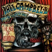 CAMPBELL PHIL AND THE BASTARD SONS - The Age Of Absurdity CD