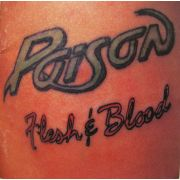 POISON - Flesh & blood CD