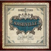 FORD ROBBEN - A Day In Nashville