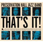 PRESERVATION HALL JAZZ BAND- That's It!