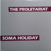 PROLETARIAT - Soma Holiday LP SS Records UUSI