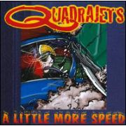 QUADRAJETS - A little more speed 10-INCH One louder VG+