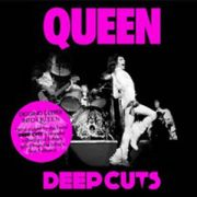 QUEEN - Deep Cuts  Volume One 1973-1976