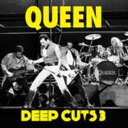 QUEEN - Deep cuts volume three - 1984-1995