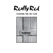 REALLY RED - Teaching You the Fear LP Alternative Tentacles UUSI