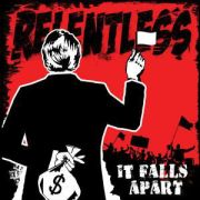 RELENTLESS - It Falls Apart CD